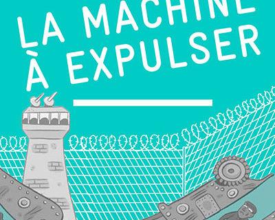 Petit guide – Dénoncer la machine à expulser