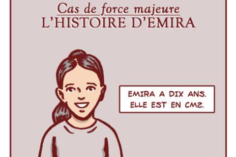 Veille   Cas de force majeure – L'histoire d'Emira