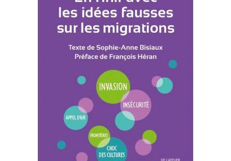 Veille  En finir avec les idées fausses sur les migrations